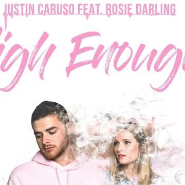 Justin Caruso - High Enough feat. Rosie Darling (Joseph Mathew Remix) Artwork