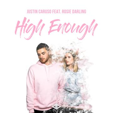 Justin Caruso - High Enough feat. Rosie Darling (DYMND Remix) Artwork