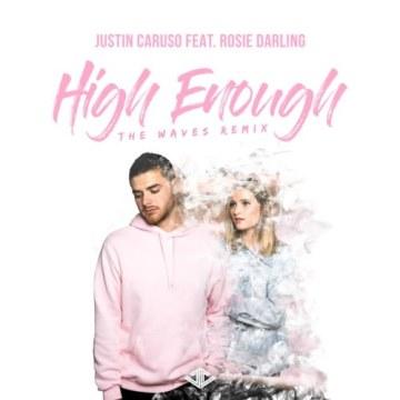 Justin Caruso - High Enough feat. Rosie Darling (Colourburst Remix) Artwork