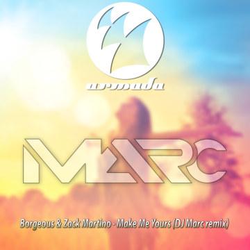 Borgeous & Zack Martino - Make Me Yours (DJ Marc Remix) Artwork