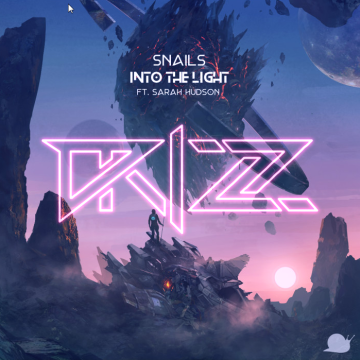 Snails - Into The Light feat. Sarah Hudson (DRIZZ Remix) Artwork