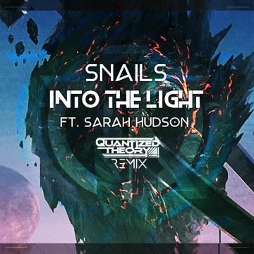 SNAILS - Into The Light feat. Sarah Hudson (Quantized Theory Remix) Artwork