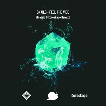 Snails & Big Gigantic - Feel the Vibe Feat. Collie Buddz (Mataio & Koreskape Remix) Artwork