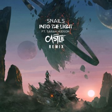 SNAILS - Into The Light feat. Sarah Hudson (Jordan Castle Remix) Artwork