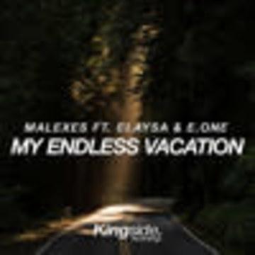 Malexes - My Endless Vacation (feat. Elaysa & E.One) Artwork