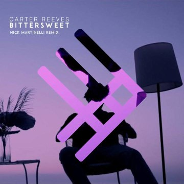 Carter Reeves - Bittersweet (Nick Martinelli Remix) Artwork