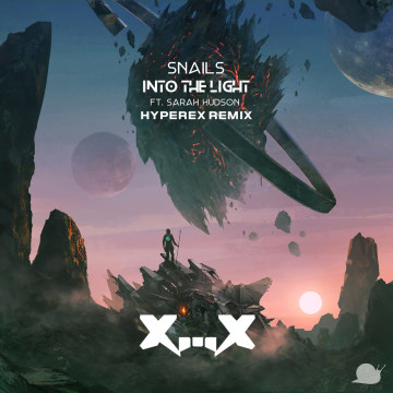 SNAILS - Into The Light feat. Sarah Hudson (Hyperex Remix) Artwork