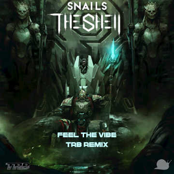 Snails & Big Gigantic - Feel the Vibe Feat. Collie Buddz (TRB Remix) Artwork