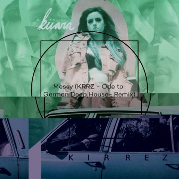 Kiiara - Messy (KRRZ Remix) Artwork