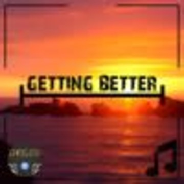 CHRIS.O.D - Getting Better Artwork