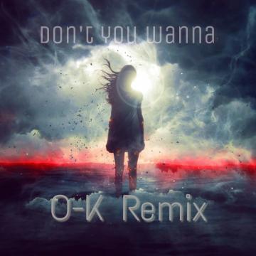 Denny Strickland - Don't You Wanna (O-K Remix) Artwork