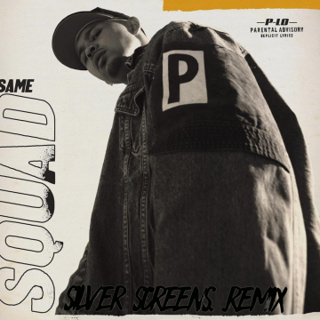 P-Lo - Same Squad [Silver.Screens Remix] Artwork