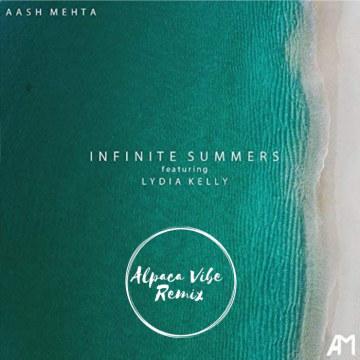 Aash Mehta - Infinite Summers (ft. Lydia Kelly) (Alpaca Vibe Remix) Artwork