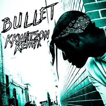 Hyro The Hero - Bullet (KKwatson Remix) Artwork