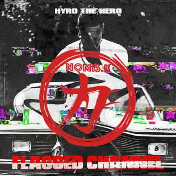 Hyro The Hero - Bullet (Nomis.K Remix) Artwork
