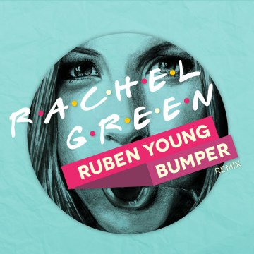 Ruben Young - Rachel Green ft. Hodgy (Bumper Remix) Artwork