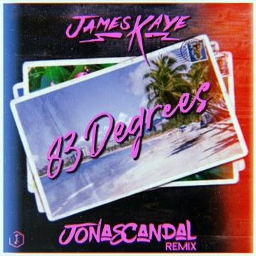 James Kaye - 83 Degrees (JonasCandal Remix) Artwork