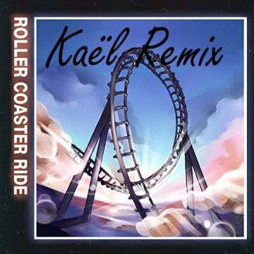 JOWST - Roller Coaster Ride (With Manel Navarro and Maria Celin) (Kaël Remix) Artwork