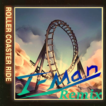 JOWST - Roller Coaster Ride (With Manel Navarro and Maria Celin) (T-Man Remix) Artwork