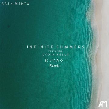 Aash Mehta - Infinite Summers (ft. Lydia Kelly) (K7YAO Remix) Artwork