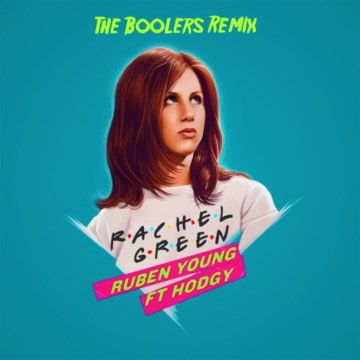 Ruben Young - Rachel Green ft. Hodgy (The Boolers Remix) Artwork