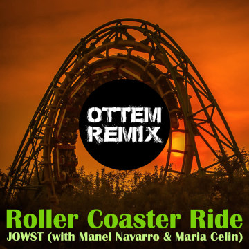 JOWST - Roller Coaster Ride (With Manel Navarro and Maria Celin) (Endre Ottem Remix) Artwork
