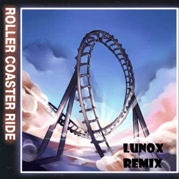 JOWST - Roller Coaster Ride (With Manel Navarro and Maria Celin) (LunoX Remix) Artwork