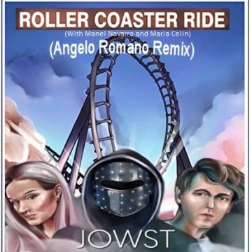 JOWST - Roller Coaster Ride (With Manel Navarro and Maria Celin) (Angelo Romano Remix) Artwork