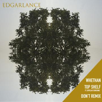 Whethan - Top Shelf (feat. Bipolar Sunshine) (Don't Remix) Artwork