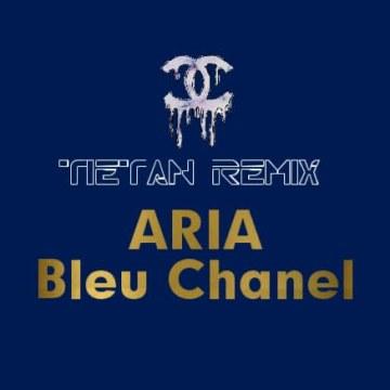 ARIA - Bleu Chanel (TIETAN Remix) Artwork