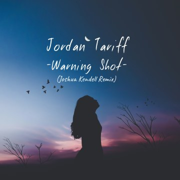 Jordan Tariff - Warning Shot (Joshua Kendell Remix) Artwork