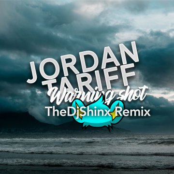 Jordan Tariff - Warning Shot (TheDjShinx Remix) Artwork