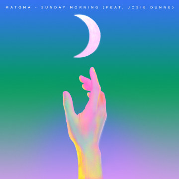 Matoma feat. Josie Dunne - Sunday Morning Artwork