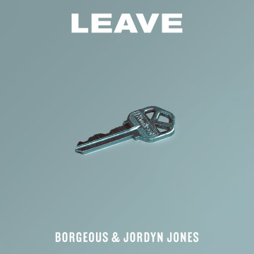 Borgeous & Jordyn Jones - Leave Artwork