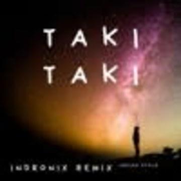 Indronix - DJ Snake Taki Taki - Indronix Remix Artwork