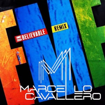 EMF - Unbelievable (Marcello Cavallero Remix) Artwork