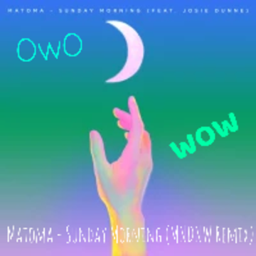 Matoma feat. Josie Dunne - Sunday Morning (MNDNW / AMP Remix) Artwork