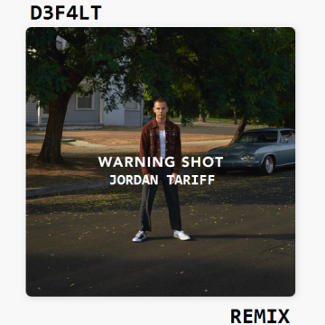 Jordan Tariff - Warning Shot (D3F4LT Remix) Artwork