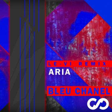 ARIA - Bleu Chanel (LE-VI Remix) Artwork