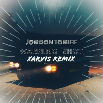Jordan Tariff - Warning Shot (XARVIS Remix) Artwork