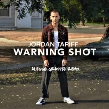 Jordan Tariff - Warning Shot (Alessio Graffeo Remix) Artwork