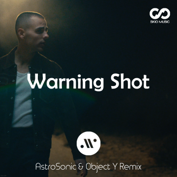 Jordan Tariff - Warning Shot (AstroSonic & Object Y Remix) Artwork