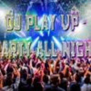 DjPlayUp-UK - DJ Play Up - Party All Night Artwork