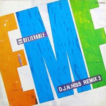 EMF - Unbelievable (D.J.N.Hiss Remix) Artwork