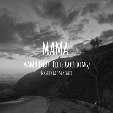 Clean Bandit - Mama (feat. Ellie Goulding) (Yson Joshua F. Parra Remix) Artwork