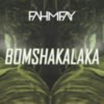 FAHMY FAY - FF - Bomshakalaka (Original Mix) Artwork