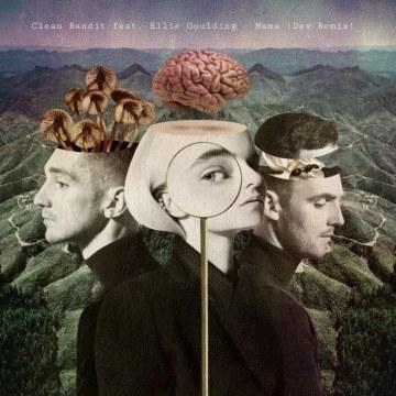 Clean Bandit - Mama (feat. Ellie Goulding) (Dev Remix) Artwork