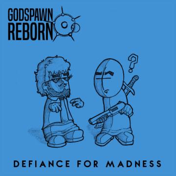 Godspawn Reborn - Defiance for Madness Artwork