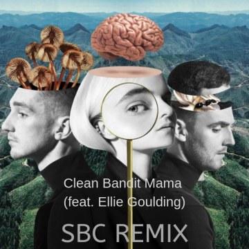 Clean Bandit - Mama (feat. Ellie Goulding) (Shashank BC Remix) Artwork