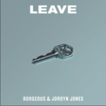 Borgeous & Jordyn Jones - Leave (Axx Remix) Artwork